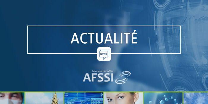 Actualité AFSSI Sciences de la Vie