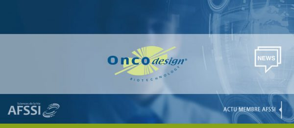 Actualités AFSSI : Oncodesign