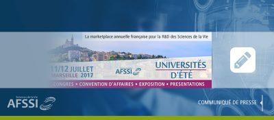 L'AFSSI organise aux côtés du pôle Eurobiomed ses 5èmes Universités d'été 2017 à Marseille !