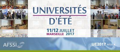 Universités d'été AFSSI 2017 - 11/12 juillet à Marseille
