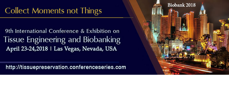 9th International Conference Tissue Engineering and Biobanking
