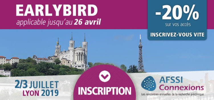 AFSSI Connexions - Fin du Early Bird