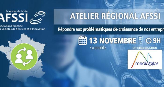 Atelier régional AFSSI Médicalps - Répondre aux problématiques de croissance de nos entreprises