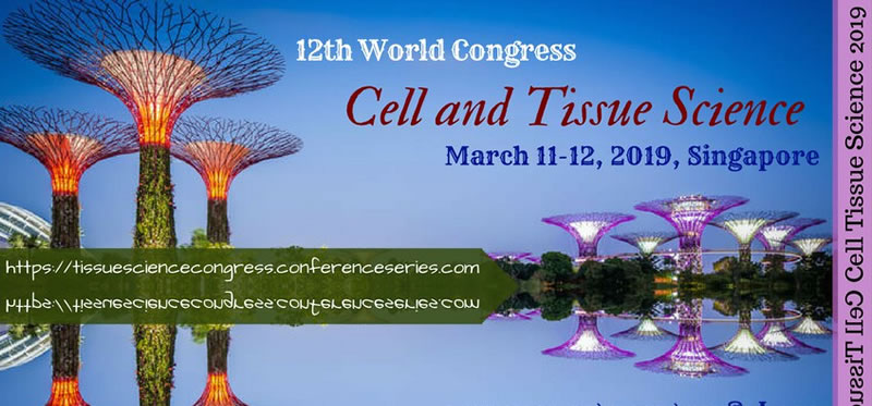 CELL & TISSUE SCIENCE 2019