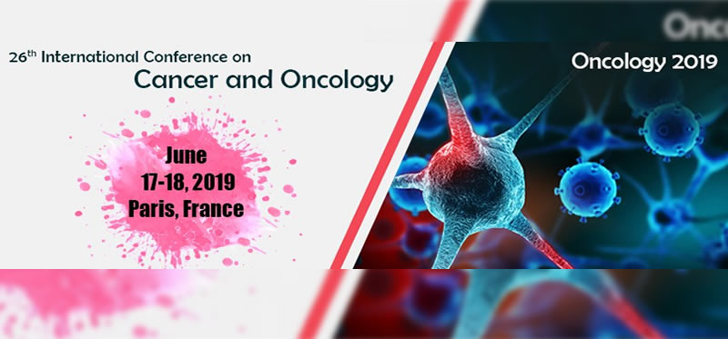 26th International Conference on Cancer and Oncology