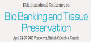 13th International Conference on Bio Banking and Tissue Preservation