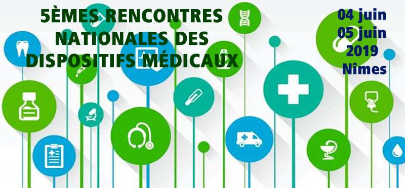 5ÈMES RENCONTRES NATIONALES DES DISPOSITIFS MÉDICAUX