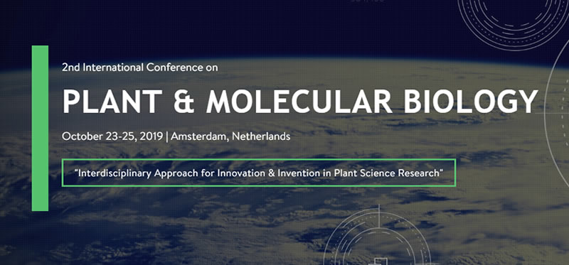 2nd international conference on Plant & Molecular Biology