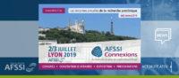AFSSI Connexions 2019 - 2/3 juillet 2019 à Lyon, organisée en partenariat avec Lyonbiopole