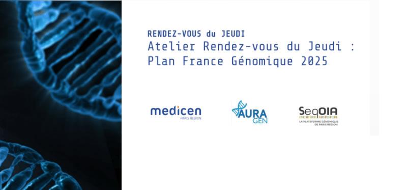 Atelier Medicen - Rendez-vous du Jeudi : Plan France Génomique 2025