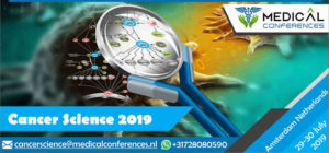 International Conference on Cancer Science & Stem Cell research 2019