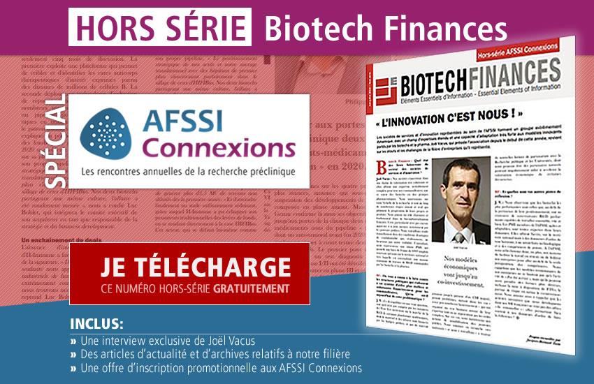 Hors-Série BIOTECHFINANCES spécial AFSSI Connexions