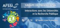 Groupe de Travail AFSSI - Interactions avec les Universités et la Recherche Publique