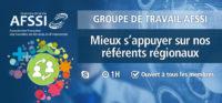 Groupe de Travail AFSSI - Référents Régionaux