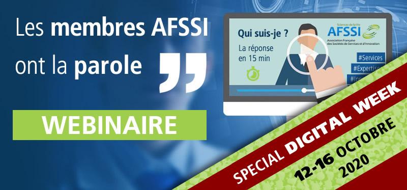 es membres AFSSI ont la parole SPECIAL DIGITAL WEEK