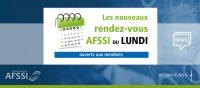 News Interne AFSSI - Les RDV du Lundi