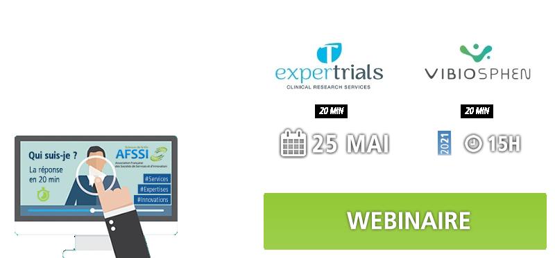 webinar membre AFSSI ExperTrials et Vibiosphen