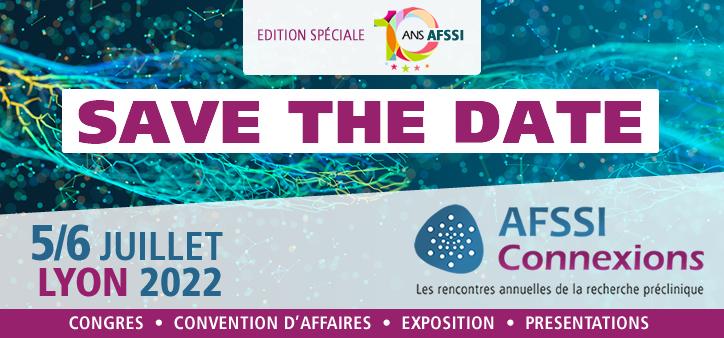 Save the Date - AFSSI Connexions 2022 - 5/6 juillet à Lyon